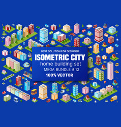 Isometric set building houses icons blocks vector