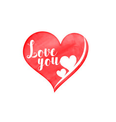 Watercolor heart with love you message vector