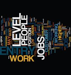 entry level jobs dlvy nicheblowercom text vector image vector image