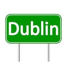 Dublin road sign vector