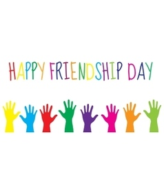 Greeting card with a happy friendship day vector