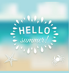 Hello summer card with marine creature vector