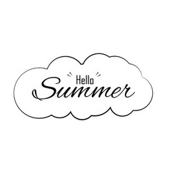 hello summer text in cloud season and holiday vector image