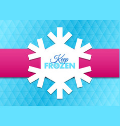 keep frozen snowflake document template placed on vector image