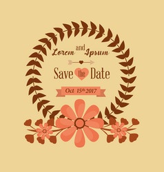 save the date wreath leaves decoration flower vector image