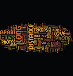 long distance love text background word cloud vector image vector image