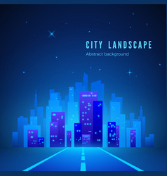 City landscape futuristic night city road to city vector