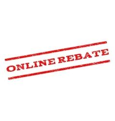 Online Rebate Watermark Stamp vector