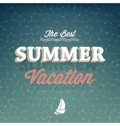 The best summer vacation typography background vector