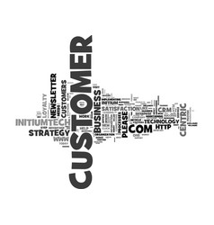 Why bother with customer centricity text word vector