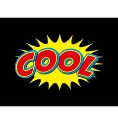 cool comic pop art style vector image