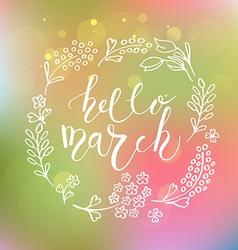 Hello March postcard card invitation flyer banner vector image
