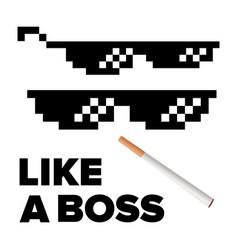 pixel glasses like a boss thug lifestyle vector image