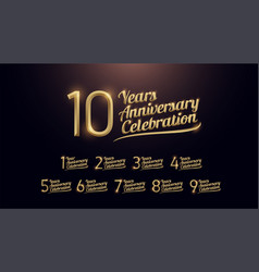 1 2 3 4 5 6 7 8 9 10 years anniversary vector image