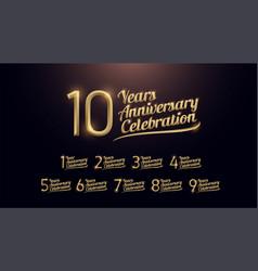 1 2 3 4 5 6 7 8 9 10 years anniversary vector