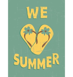 we love summer vector image vector image