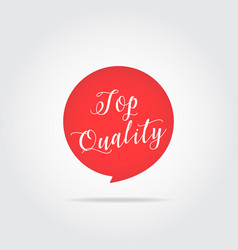 top quality label handdrawn lettering red color vector image vector image