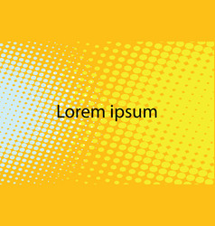 Lorem ipsum yellow abstract pop art retro vector