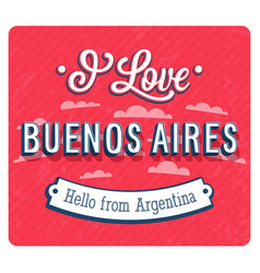 Vintage greeting card from buenos aires vector