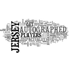 Autographed jersey text word cloud concept vector