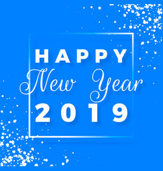 Happy new year 2019 greeting card on blue vector