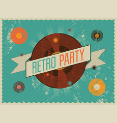 Retro party grunge poster design vector