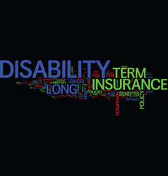 Long term disability insurance text background vector