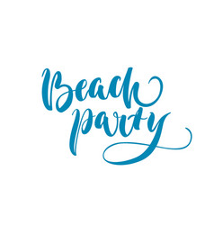 beach party lettering blurred background vector image