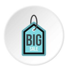Big sale tag icon circle vector