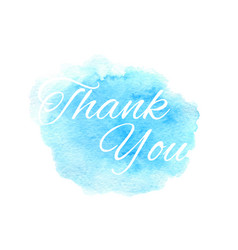 Thank you text on hand drawn watercolor blue vector