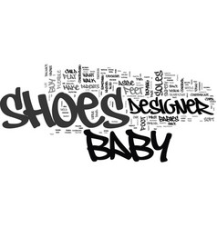 why buy designer baby shoes text word cloud vector image