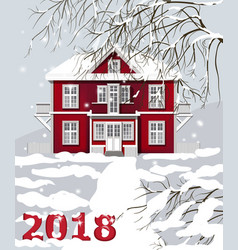 2018 card red house winter snowy background vector image vector image