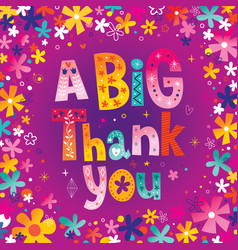 a big thank you greeting card vector image