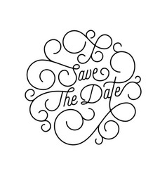 save date flourish calligraphy lettering vector image