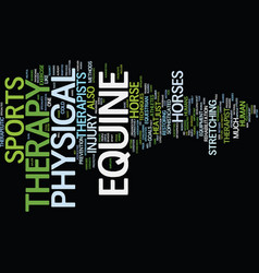 Equine physical therapy text background word vector