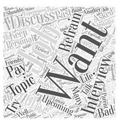 Job Interviews What You Shouldnt Discuss Word vector image