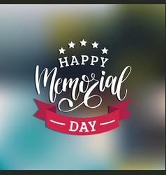 happy memorial day handwritten phrase in vector image