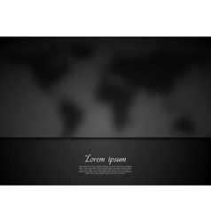 Black blurred map background vector image