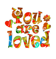 you are loved ornamental colorful lettering vector image