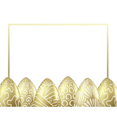luxury frame with realistic golden easter eggs vector image