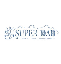 super dad doodle horizontal banner with man riding vector image