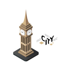 Isometric big ben icon building city infographic vector image vector image