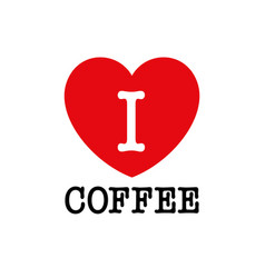 i love coffee font type with heart sign vector image