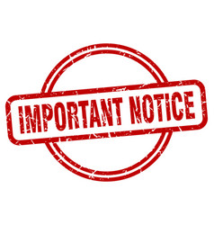 Important notice grunge stamp vector