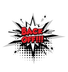 Comic text back off sound effects pop art vector image vector image