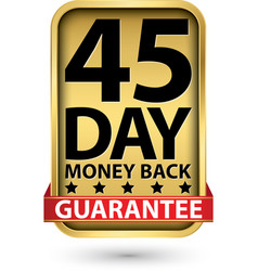 45 day money back guarantee golden sign vector image