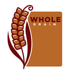 whole grain product emblem with ripe spike and vector image
