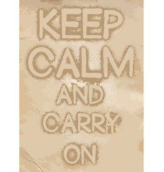 keep calm and carry on slogan vintage graphis vector image