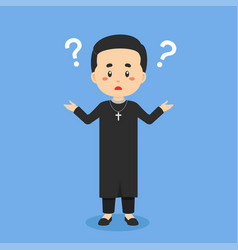 Catholic priest confused with question mark vector