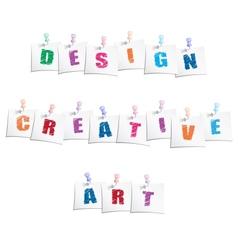 Creative Design Slogans vector image